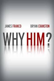 Upcoming Cranston-Franco Movie 'Why Him?' Accused of Sexism Because of Male Emphasis