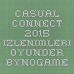 Casual Connect 2015 izlenimleri Oyunder ByNoGame