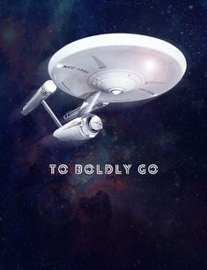 These are the voyages of the Starship Enterprise....