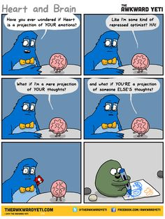 The Awkward Yeti comics. Funny humor and oddities. Have a laugh and check out… Akward Yeti, The Awkward Yeti, Heart And Brain Comic, Funny Women Quotes, Life Comics, You Make Me Laugh, Science Jokes, Flirting Memes, Funny Comics