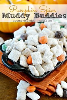 Pumpkin Spice Muddy Buddies with Pumpkin Spice M&M's.