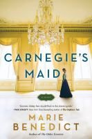 Carnegie's Maid by Marie Benedict - BookBub Books To Read, My Books, Reading Books, Young Adult Fiction, Cool Books, What To Read, Historical Fiction, Book Publishing, Book Lists