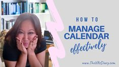 How to manage your calendar Google Calendar, Virtual Assistant, Save Yourself, Tutorials, Collection, Wizards