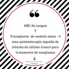 Série ABC do sangue! Cada dia uma letra e um assunto! #fernandahemato #sangue #hematologia #tmo