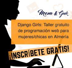 Django Girls: Taller gratuito de programación web para mujeres/chicas en Almería