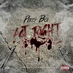 CBM Perry Boi- Act Right [Produced By Hollywood J]