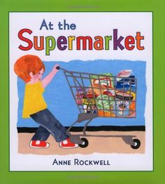 At the Supermarket by Anne Rockwell http://www.amazon.com/dp/080507662X/ref=cm_sw_r_pi_dp_LBPTub1J3N5SD
