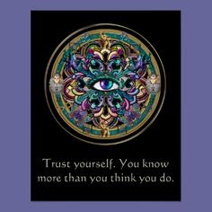 Trust Yourself ~ The Eyes of the World Mandala Poster by BecometheChange