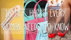 Simple Life Hacks That Every Woman Should Know