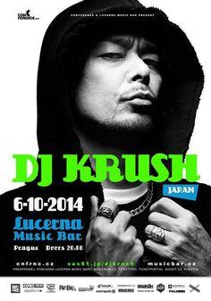 DJ KRUSH / 6. 10. 2014 / Lucerna Music Bar