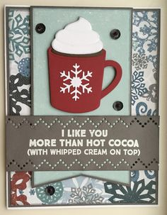 Hug In A Mug stamp set and Hot Cocoa Cups die-namics from MFT Stamps. Card by Mocha Frap Scrapper