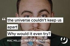"Mac Miller - ""My Favorite Part"" Basic Training Letters, Rap Song Quotes, Song Lyrics, Mac Miller Quotes, Mac Miller Tattoos, Instagram Caption Lyrics, Lyric Tattoos, Wedding Dance Songs, Ig Captions"