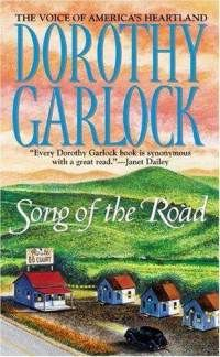 I read this book a few years ago but it stayed with me.  Dorothy Garlock writes characters from American towns with a convincing hand.