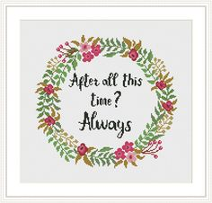 Harry Potter quote Floral Wreath Harry Potter After all
