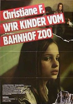 Christiane F. - Wir Kinder vom Bahnhof Zoo directed by Ulrich Edel