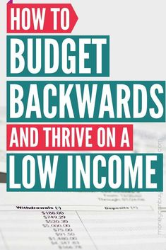 How to Budget Backwards and Thrive on a Low Income – Finance tips, saving money, budgeting planner Planning Budget, Budget Planner, Budgeting Finances, Budgeting Tips, Financial Tips, Financial Planning, Financial Accounting, Financial Analyst, Making A Budget