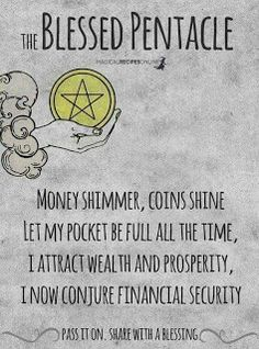 Chant 9 times every morning! Prosperity is abundant. Pass it on. Let the Blessed Pentacle fill the internet. Witchcraft Spell Books, Wicca Witchcraft, Magick Spells, Hoodoo Spells, Green Witchcraft, Luck Spells, Moon Spells, Pentacle, Triquetra