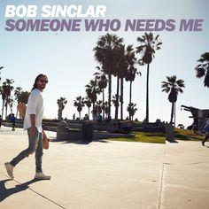 Bob Sinclar – Someone Who Needs Me (Studio Acapella)