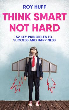 "Roy Huff ♛ on Twitter: ""Think Smart Not Hard ""Excellent...A practical operating manual for life.""-Annemarie Osborne https://t.co/2VhvA9I7SG https://t.co/UVhay3mdvT"""