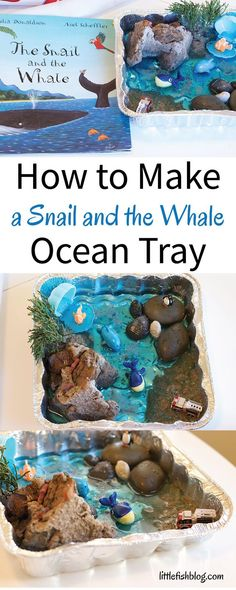 Make a Snail and the Whale Ocean Tray. Read the story of The Snail and the Whale - then make a small world of the story. This is an easy and fun creative play idea your kids will love. Ocean Activities, Summer Activities For Kids, Book Activities, Preschool Activities, Creative Activities For Children, Nursery Activities, Scout Activities, Preschool Books, Reggio Emilia