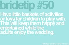 Perfect tip for kids at weddings!
