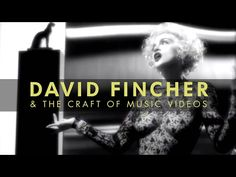 Watch: What Makes David Fincher One of the Best Music Video Directors of All Time
