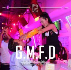 Dclub is Different !! G.M.F.D at Dclub Only !  #dclubpattaya #pattaya #walkingstreet #party #barclub #bar #thailand #getmefuckingdrunk