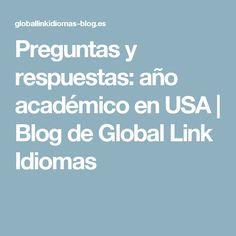Preguntas y respuestas: año académico en USA | Blog de Global Link Idiomas