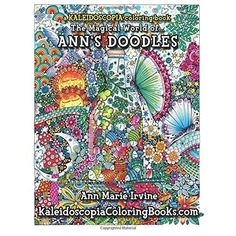 Ann's Doodles A Kaleidoscopia Coloring Book: The Magical World of Adult Coloring Listing in the Other,Art & Creative,Toys & Hobbies Category on eBid United States | 144010816