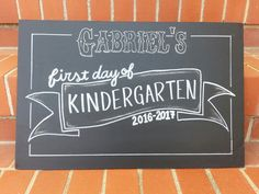 Chalkboard first day of....