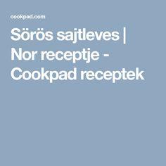 Sörös sajtleves | Nor receptje - Cookpad receptek