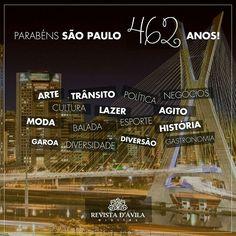 E Hoje a Cidade da Garoa fica mais velha! Já são 462 anos de idade nossa querida São Paulo!