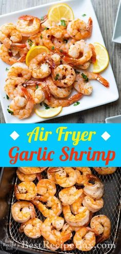 Air Fryer Garlic Shrimp Recipe Healthy Air fried shrimp Air Fryer Garlic Shrimp with Lemon - Shrimp comes in different sizes, so you'll have to adjust cooking times a bit. You'll figure the best time for your air fryer after you've cooked a batch. Air Fryer Recipes Appetizers, Air Fryer Dinner Recipes, Air Fryer Oven Recipes, Air Fryer Recipes Shrimp, Seafood Appetizers, Recipes Dinner, Raw Shrimp Recipe, Simple Shrimp Recipes, Garlic Shrimp Recipes