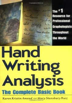 Handwriting Analysis: The Complete Basic Book by Karen Kristin Amend. $10.59. Publication: September 1, 1986. Publisher: Newcastle Publishing Company; 1st edition (September 1, 1986). Save 34% Off!