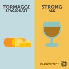 Le strong ale si abbinano perfettamente ai formaggi stagionati, grazie al corpo robusto e alla complessità aromatica di queste birre. #ABBIrrAMENTI