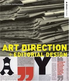 Art Direction and Editorial Design (Abrams Studio) by Yolanda Zappaterra http://www.amazon.com/dp/0810993775/ref=cm_sw_r_pi_dp_qDDZub1DJTHER