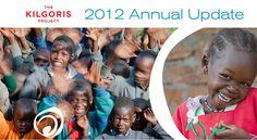#TKP Annual Update www.kilgoris.org #education #health #opportunity #thekilgorisproject #kenya
