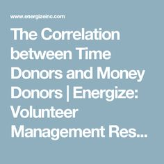 Money donors and time donors are closely intertwined - and people move in and out of both roles over a lifetime. Volunteer Management, Volunteers, Engagement, Money, Silver, Engagements