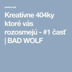 Kreatívne 404ky ktoré vás rozosmejú - #1 časť | BAD WOLF