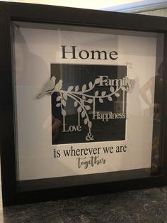 #newhomeboxframe #newhomegift #familyboxframe #friendboxframe #giftswithlove #familygift #shadowboxframe #itslovelybydonna Shadow Box Frames, New Home Gifts, Family Gifts, Home And Family, New Homes, Happy, Decor, Decoration, Ser Feliz