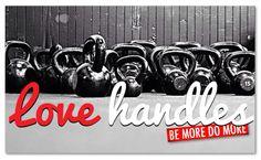 LOVE HANDLES #CrossFit #KettleBells