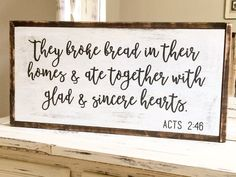They Broke Bread Acts 2:46 distressed by ForTheLoveOfLumber