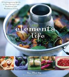 The Elements of Life by Su-Mei Yu. Introducing readers to the philosophy that nature consists of four elements: earth, water, wind, and fire.