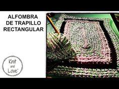 TUTORIAL DE CÓMO HACER ALFOMBRA DE TRAPILLO RECTANGULAR MUY FÁCIL - YouTube