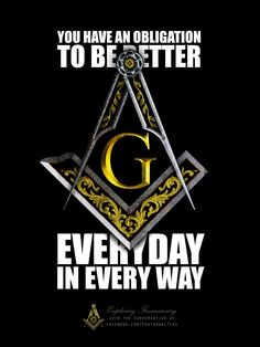 "Making good men better; giving flimsy things structure, since 1000 B. ""You have an obligation to be better every day in every way"" - Freemasonry Masonic Order, Masonic Art, Masonic Lodge, Masonic Symbols, Prince Hall Mason, Templer, Eastern Star, Sacred Geometry, Spirituality"