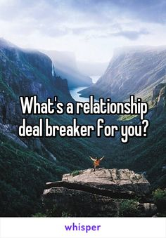What's a relationship deal breaker for you?