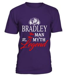 # BRADLEY  the man the myth the legend .  BRADLEY   the man the myth the legend 0205