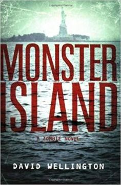 """Buy Monster Island: A Zombie Novel by David Wellington at Mighty Ape NZ. It's one month after a global disaster. The most """"developed"""" nations of the world have fallen to the shambling zombie masses. Best Zombie Books, Zombie Movies, I Love Books, Good Books, Amazing Books, Scary Stories To Tell, Evil Geniuses, Michael Trevino, Horror Books"""