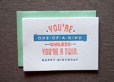In my opinion, one of the best parts about being a part of the maker community is that you get to see all kinds of neat things that other people create. I've always been amazed by letterpress printing, specifically letterpress printed cards. They're simplistic, yet so witty and creative--making them fabulous additions to all gifts (they're practically gifts in themselves)! With the new year around the corner, now's a great time to stock up on birthday cards to give out through...