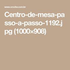 Centro-de-mesa-passo-a-passo-1192.jpg (1000×908)